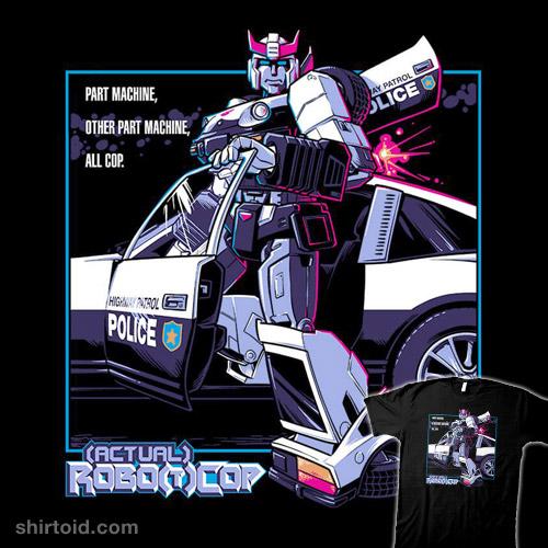 Actual Robo T Cop Shirtoid