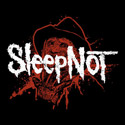 Sleep Not