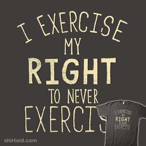 I Exercise