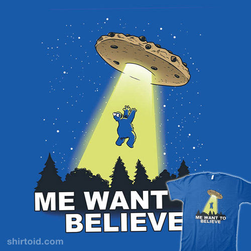 Me Want To Believe