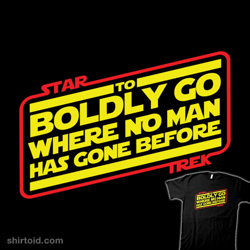 To Boldly Go…