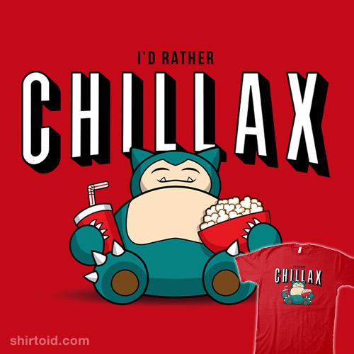 Chillax like a…