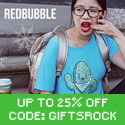 Save up to 25% at Redbubble with code GIFTSROCK
