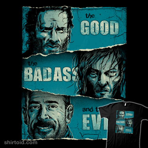 The Good, the Badass, and the Evil