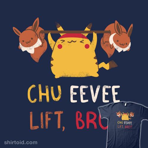 Chu Eevee Lift?