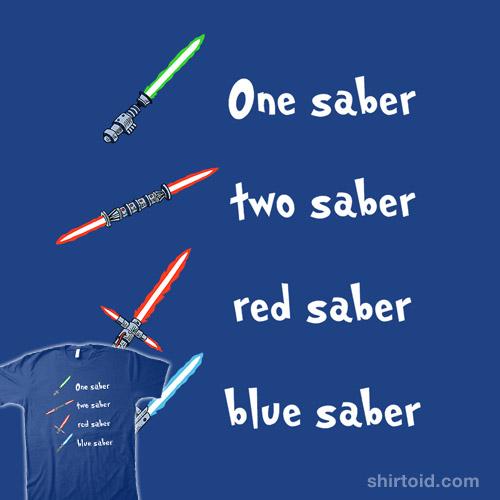 One Saber, Two Saber