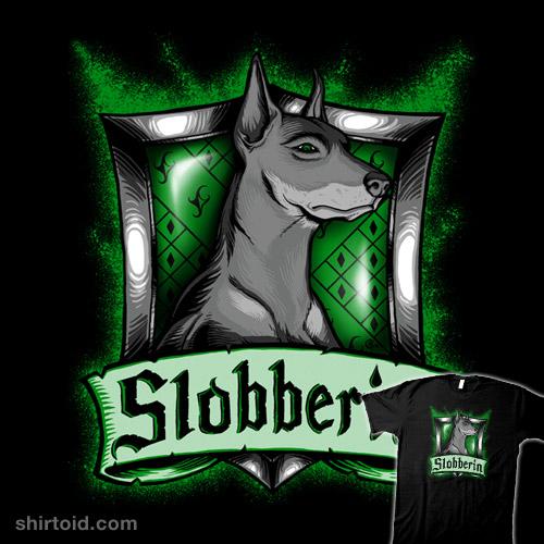 House Slobberin