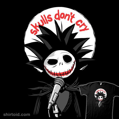 Skulls Don't Cry