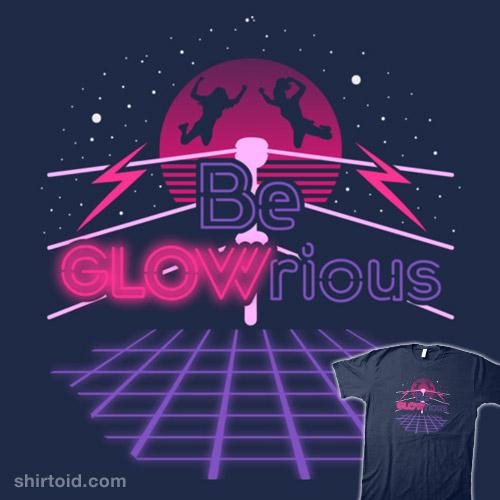 Be Glowrious!