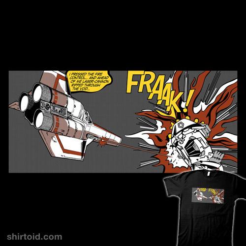 FRAAK!