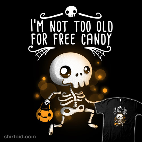 Not too old for free candy