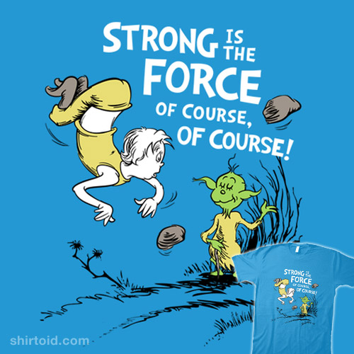 Strong is the Force, Of Course!