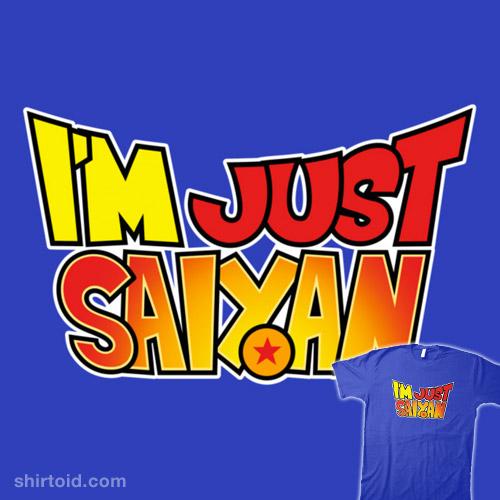 Just Saiyan