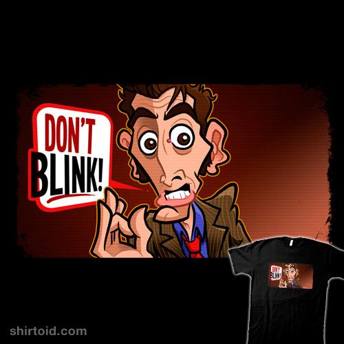Don't Even Blink