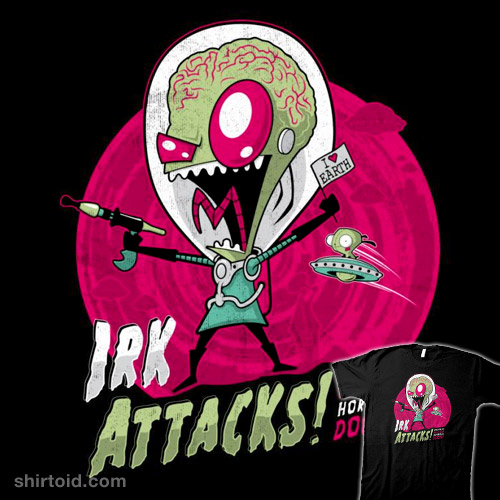Irk Attacks!