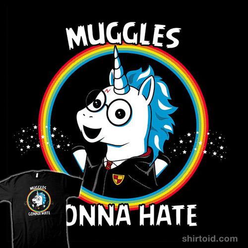 Muggles Gonna Hate