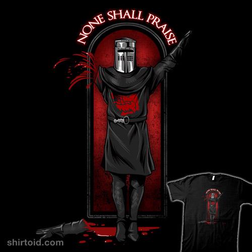 None Shall Praise