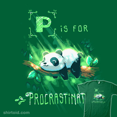 P is for Procrastinate