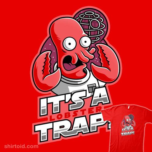 It's a Lobster Trap