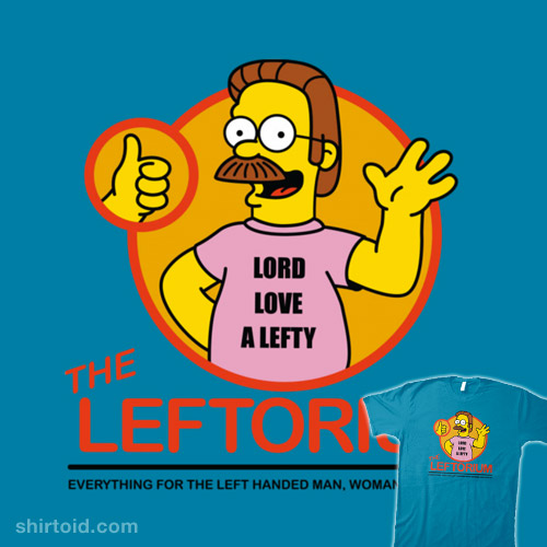 Lord Love a Lefty