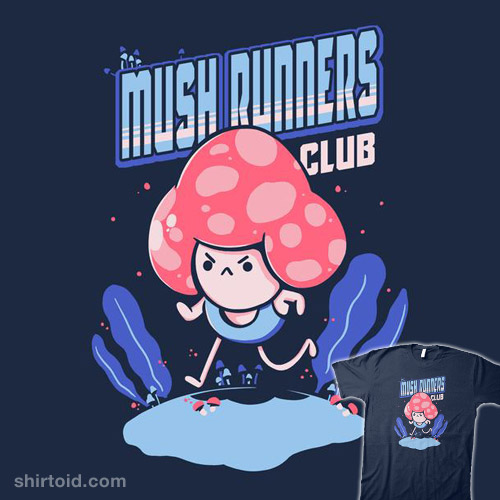 Mushrunners