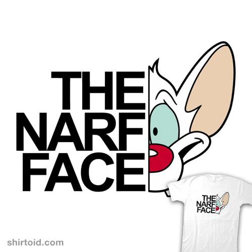The Narf Face!