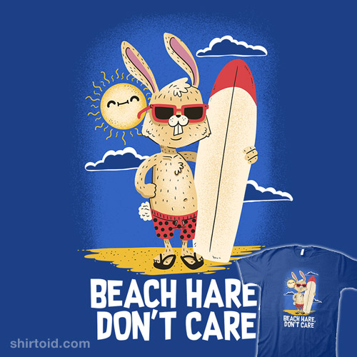 Beach Hare, Don't Care