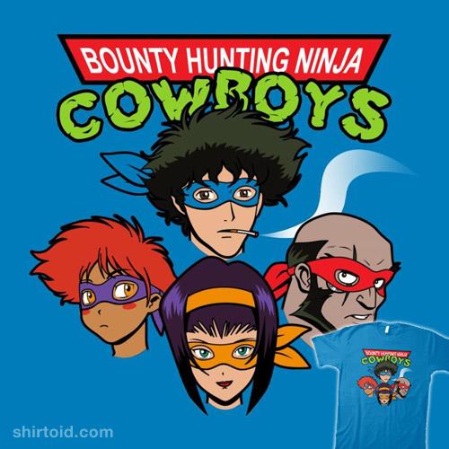 Bounty Hunting Ninja Cowboys