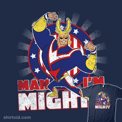 Man I'm Mighty