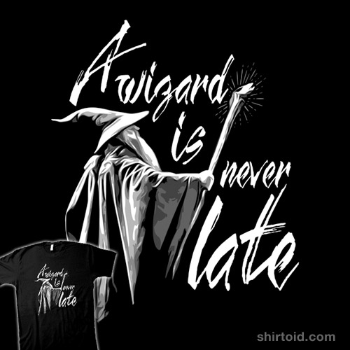A Wizard Is Never Late