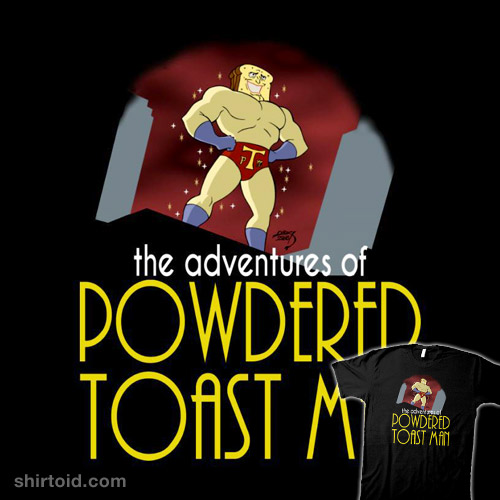 The Adventures of Powdered Toast Man