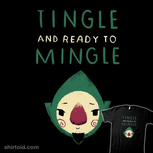 tingle and ready to mingle