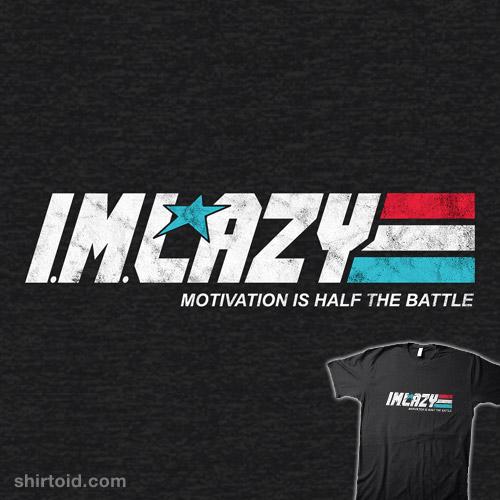 I.M. Lazy