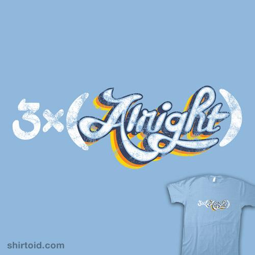 3x(Alright)