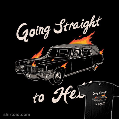 Going Straight To Hell