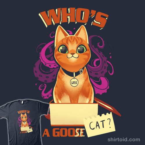 Who's A Goose Cat