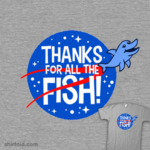 Thanks For All The Fish!