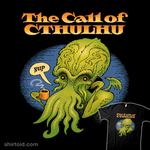 The Call of Cthulhu!