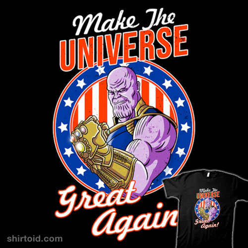 Make the Universe Great Again!