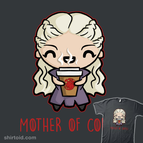 Mother of Coffee