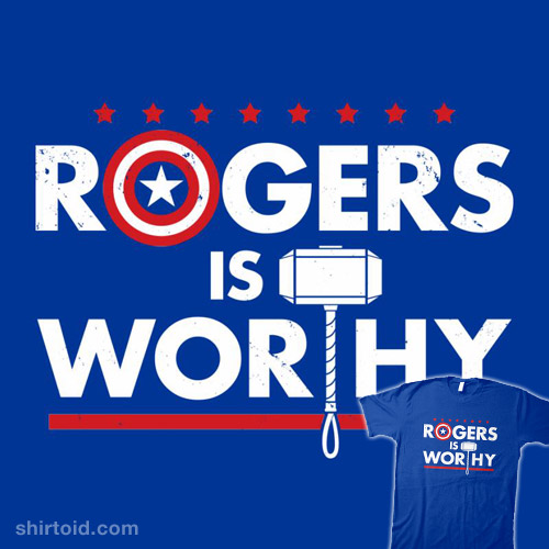 Rogers Is Worthy