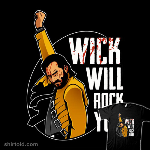 Wick Will Rock You