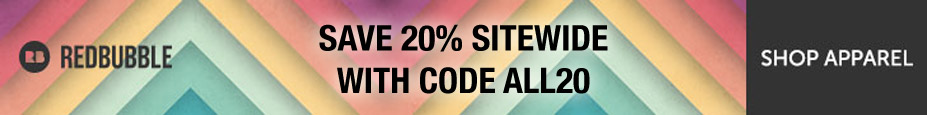 Take 20% off Sitewide at Redbubble, with code ALL20