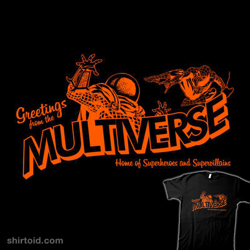 Greetings from the Multiverse