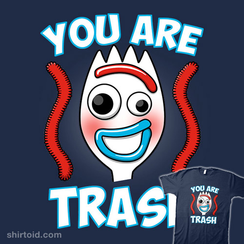 You Are Trash!