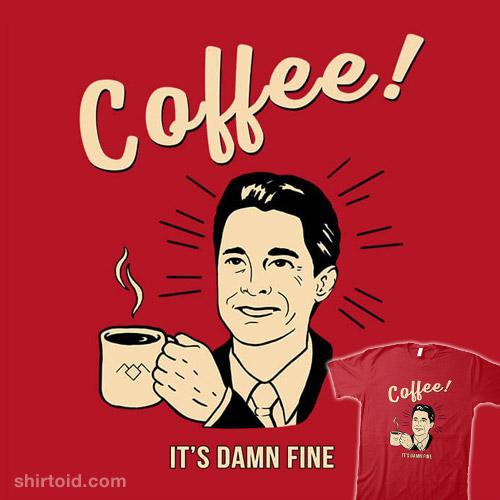 It's Damn Fine Coffee