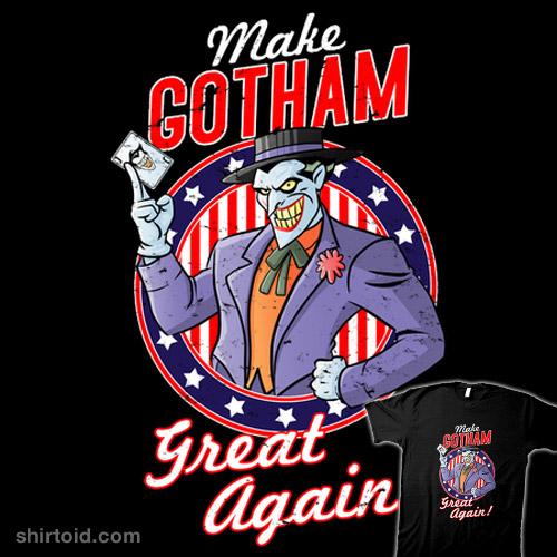 MAKE GOTHAM GREAT AGAIN