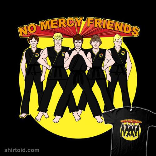 No Mercy Friends
