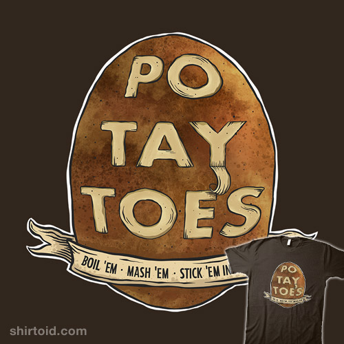 Po. Tay. Toes.