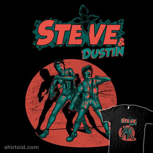 Steve & Dustin